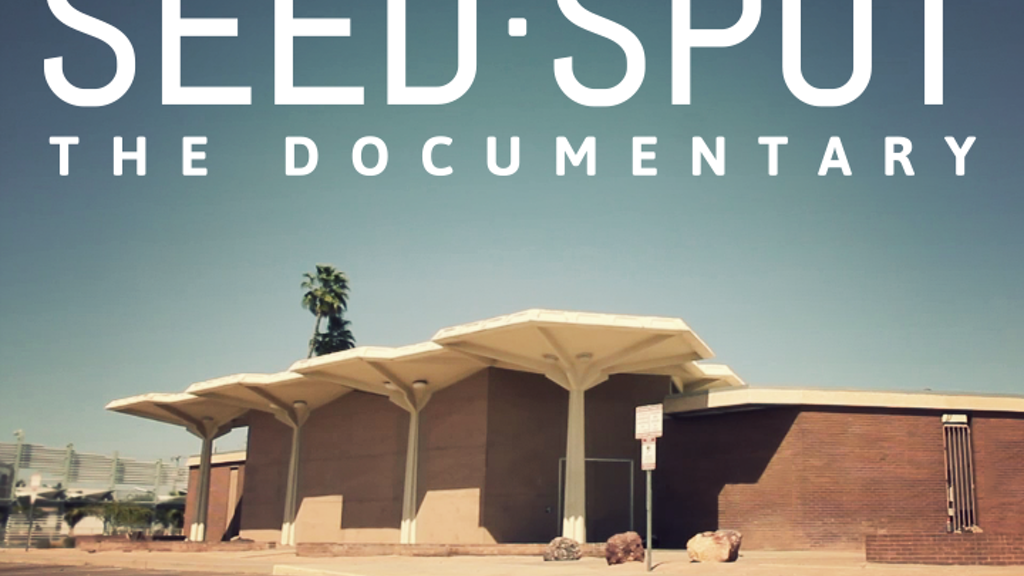 SEED SPOT: The Documentary project video thumbnail