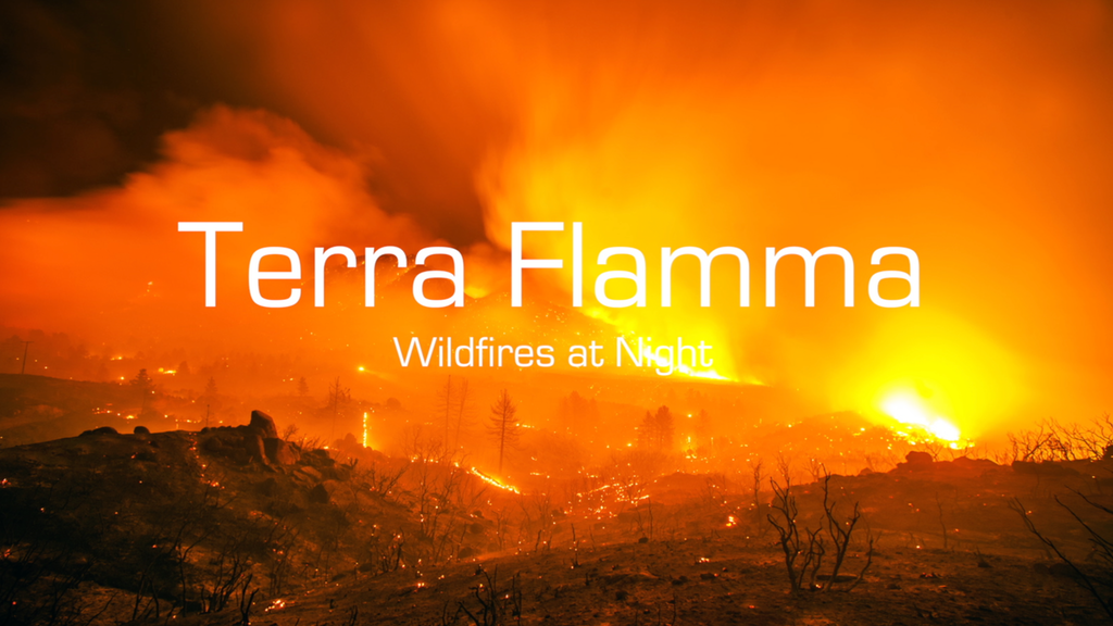 Terra Flamma: Photographing Wildfires at Night project video thumbnail