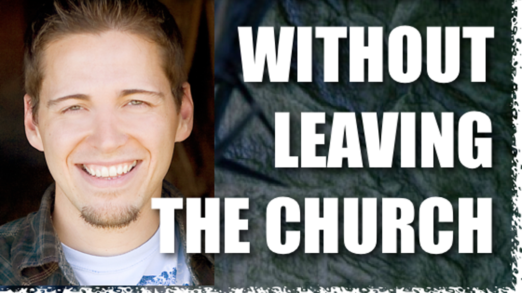 Following Jesus Without Leaving The Church: DVD Series project video thumbnail