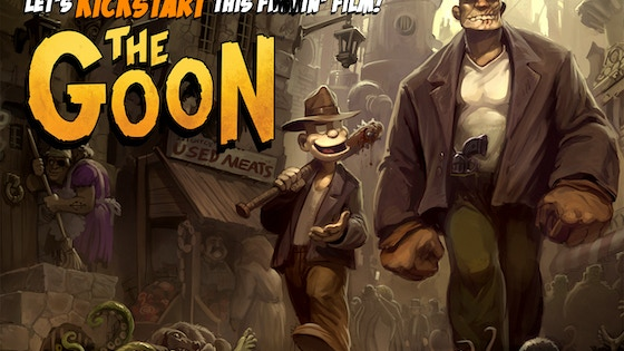 """The Goon"" Movie... let's KICKSTART this sucker!!! project video thumbnail"