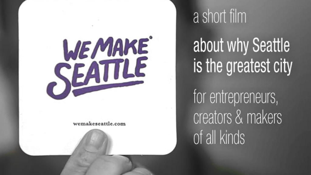 We Make Seattle (a short film) project video thumbnail