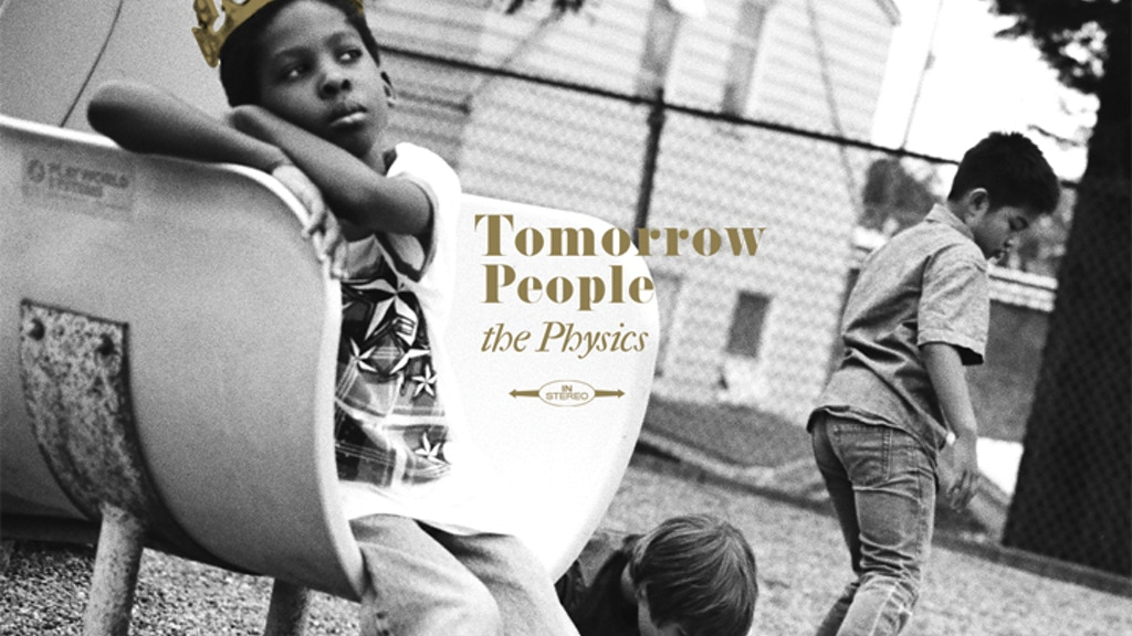 THE PHYSICS: TOMORROW PEOPLE project video thumbnail