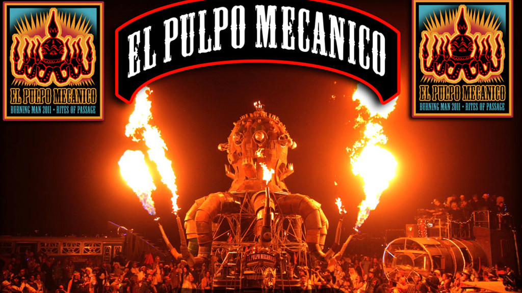 "El Pulpo Mecanico, the giant Flaming Octopus ""Rides Again!"" project video thumbnail"