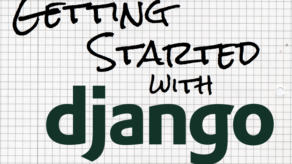 Getting Started With Django project video thumbnail