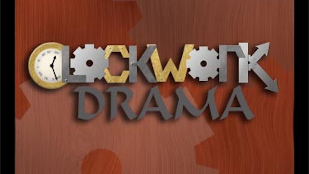 Clockwork Drama project video thumbnail