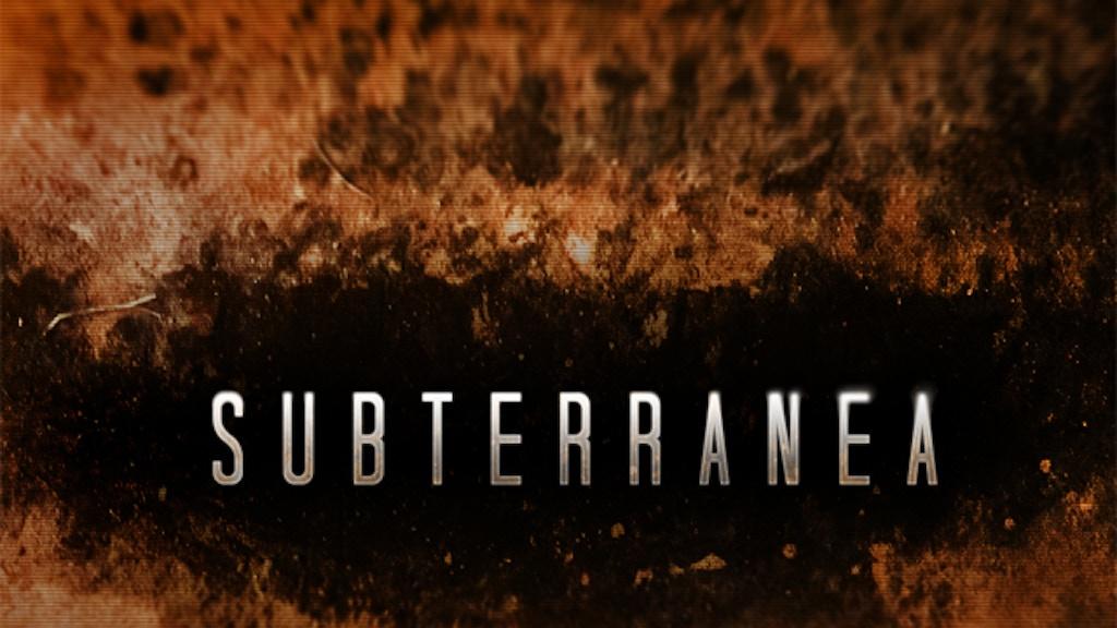 "Subterranea ""Feature Length Film"" project video thumbnail"