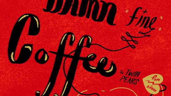 Damn Fine Coffee! A Twin Peaks Fan Zine project video thumbnail
