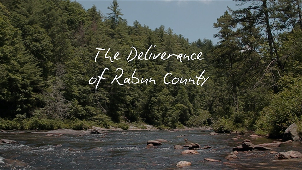 The Deliverance of Rabun County - A Documentary Film project video thumbnail