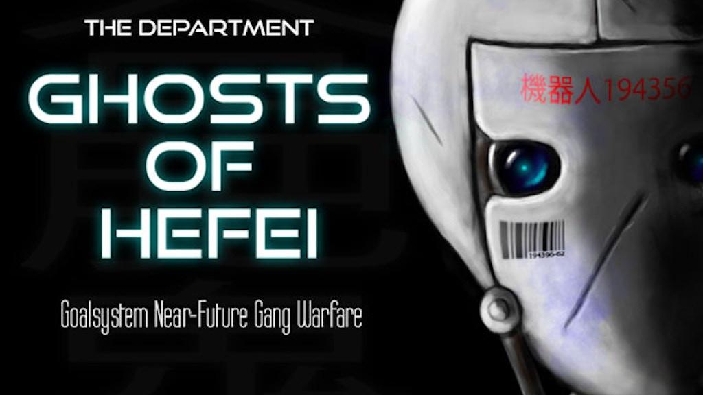 Ghosts of Hefei: Tabletop Near-Future Gang Warfare project video thumbnail