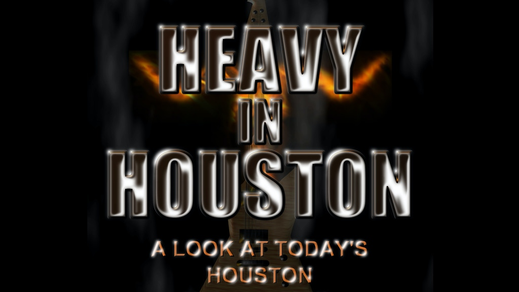 """Bring """"Heavy In Houston"""" to DVD! project video thumbnail"""