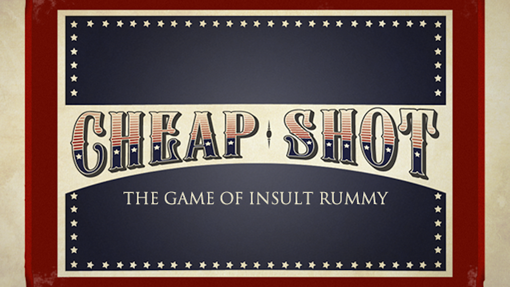 Cheap Shot - The Game of Insult Rummy project video thumbnail