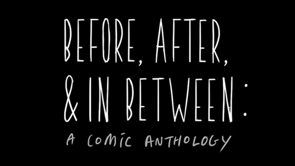 Before, After, & In Between: Comic Anthology project video thumbnail