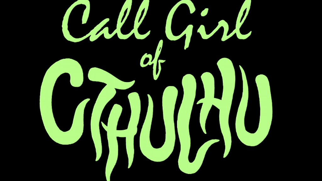 """Call Girl of Cthulhu""- a Lovecraft-inspired horror feature project video thumbnail"
