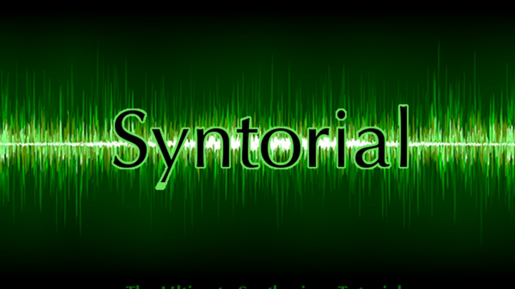 Syntorial: The Ultimate Synthesizer Tutorial project video thumbnail