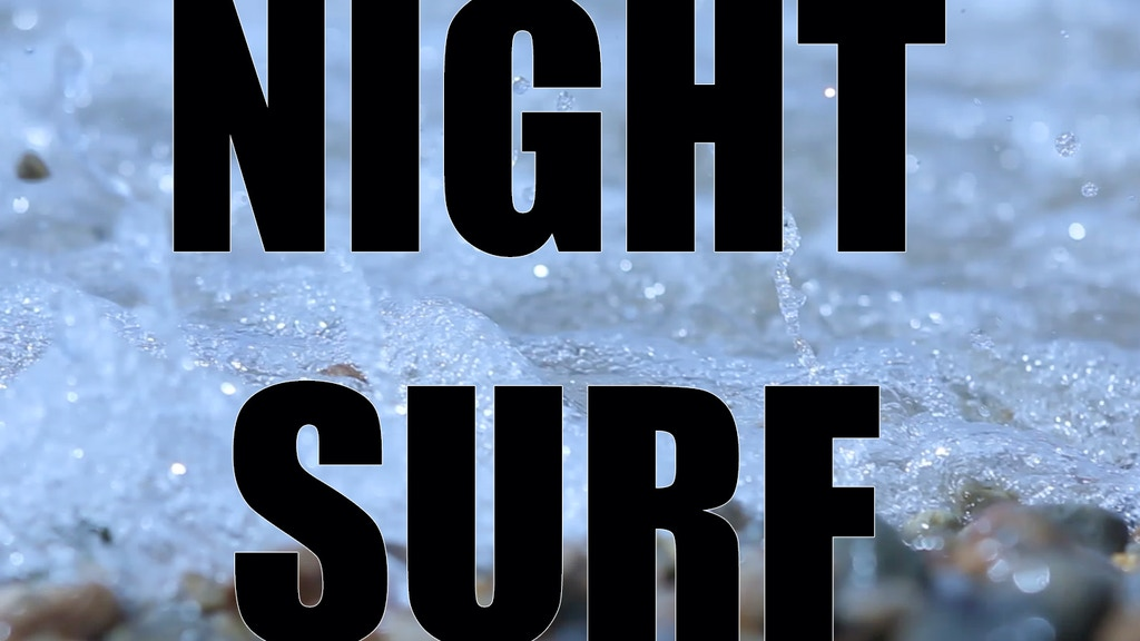 Night Surf project video thumbnail