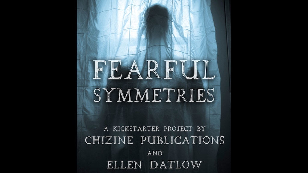 Fearful Symmetries: An Anthology of Horror project video thumbnail