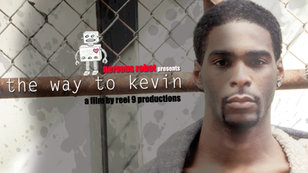 The Way to Kevin by Reel 9 — Kickstarter