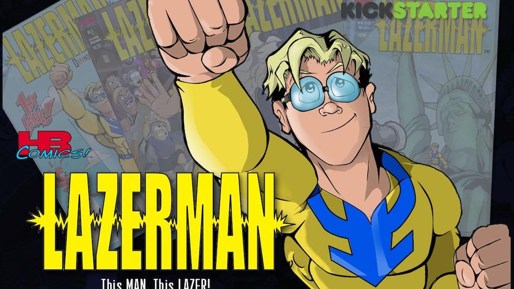 """Lazerman: This Man, This Lazer!"" Trade Paperback project video thumbnail"