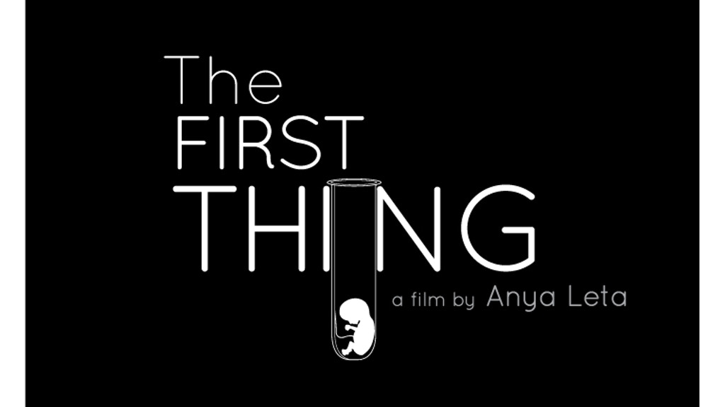 The First Thing project video thumbnail