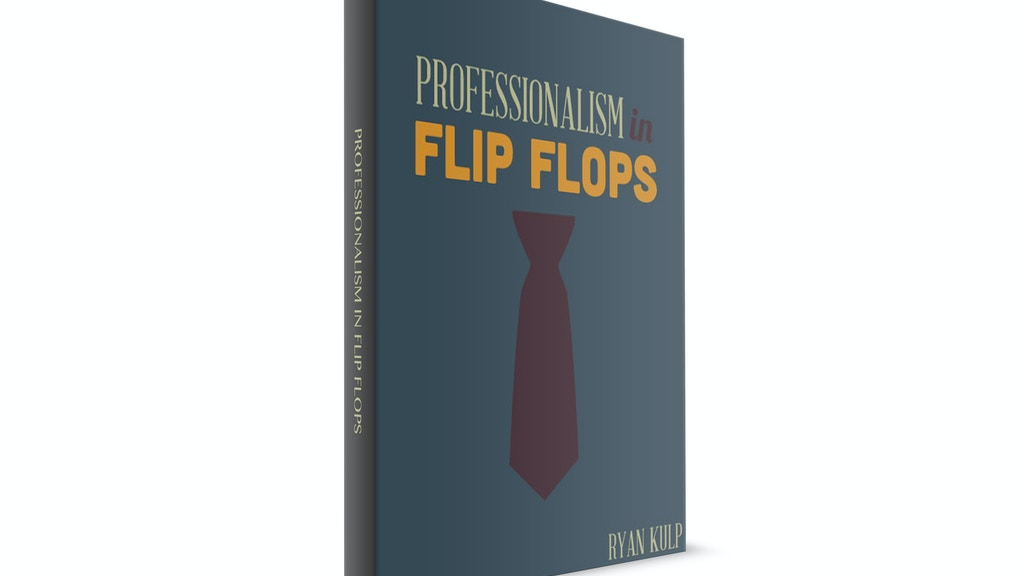 Professionalism in Flip Flops (a book!) project video thumbnail
