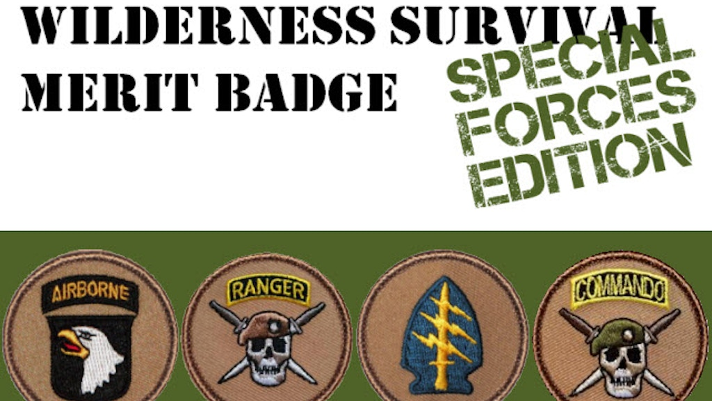 Wilderness Survival Merit Badge - Special Forces Edition project video thumbnail