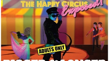Cirque du Gay Exposed:  Bigger & Longer