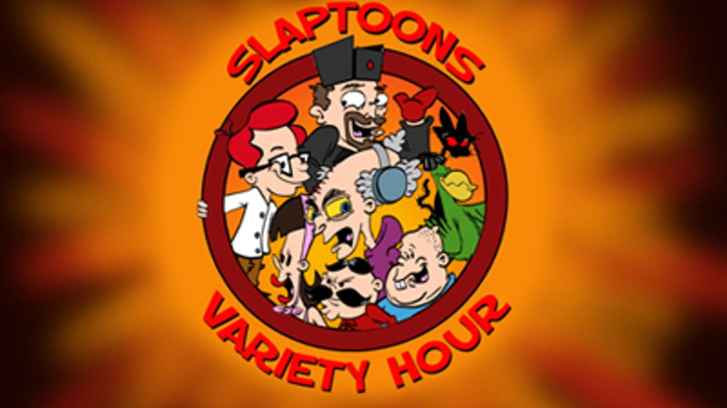 Slaptoons Variety Hour project video thumbnail