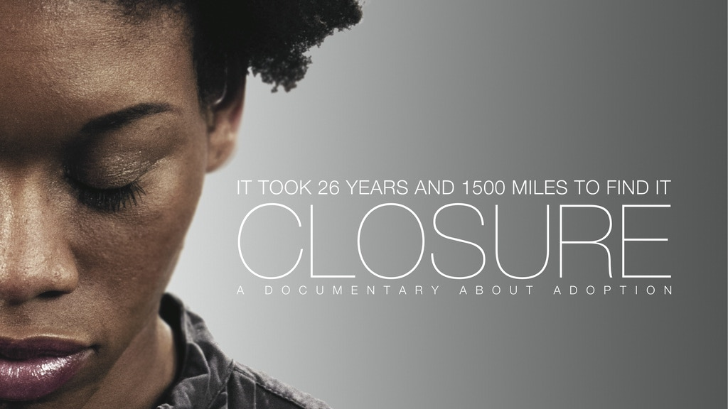 CLOSURE - Adoption Documentary project video thumbnail