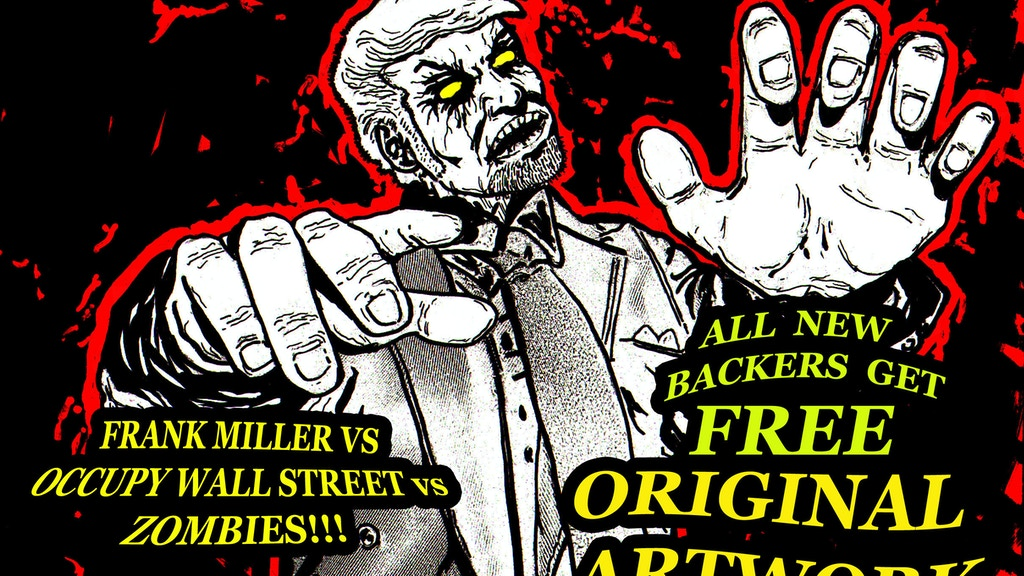 FRANK MILLER vs OCCUPY WALL STREET vs ZOMBIES - HELL YEAH!! project video thumbnail