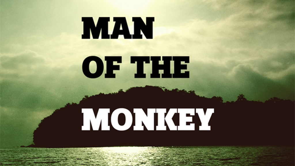 Man of the Monkey project video thumbnail