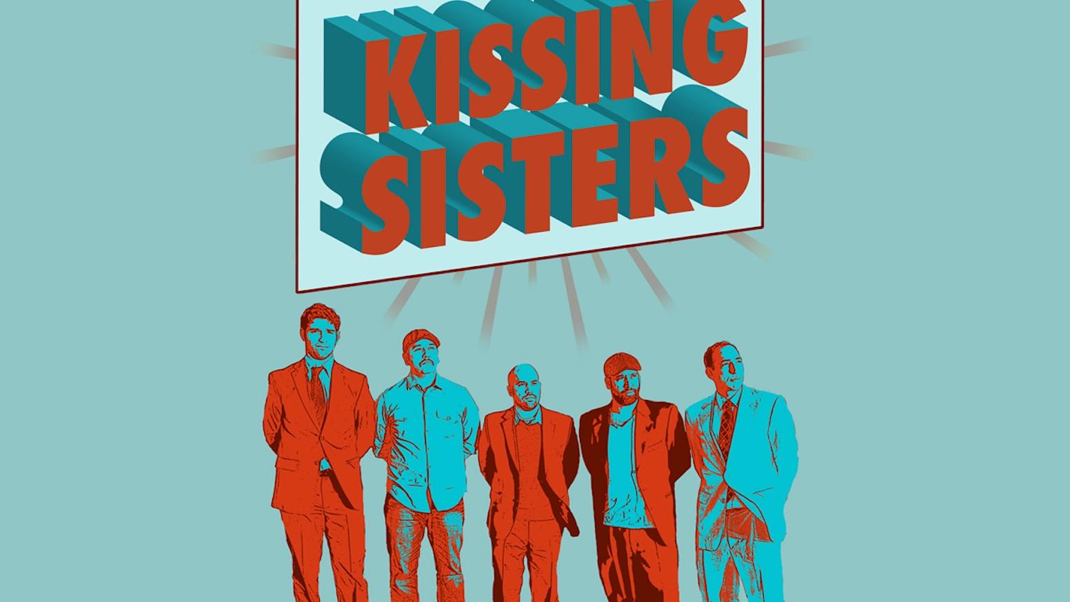KISSING SISTERS - EPISODE 2 by Kissing Sisters — Kickstarter