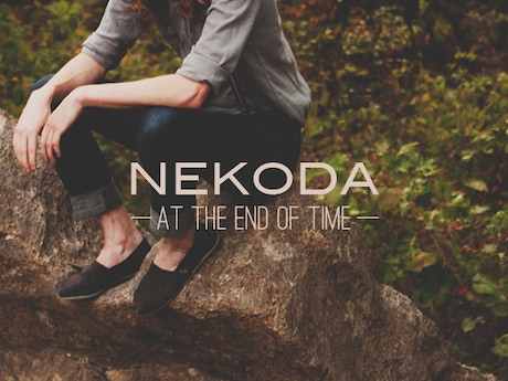nekoda records debut album 39 at the end of time 39 by nekoda kickstarter. Black Bedroom Furniture Sets. Home Design Ideas