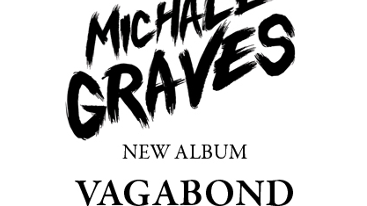 "Michale Graves ""Vagabond"" Limited Edition CD by Michale"