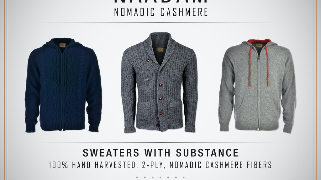 NAADAM 'Nomadic' Cashmere: Sweaters with substance.... project video thumbnail
