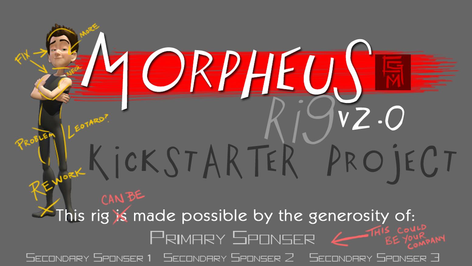 Morpheus Rig v2 0 by CG Monks » FAQ — Kickstarter
