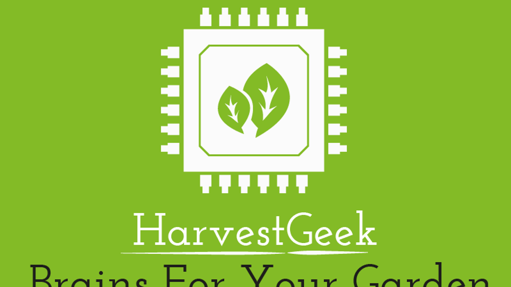 HarvestGeek -- Brains for your Garden project video thumbnail