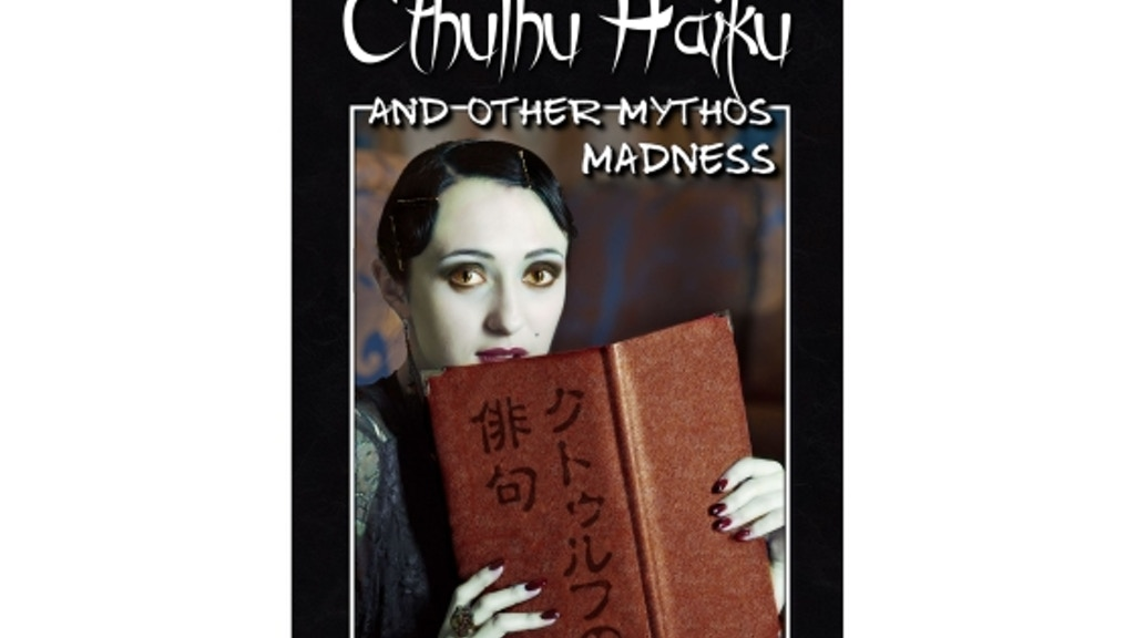 Cthulhu Haiku & Other Mythos Madness - Poems & Stories project video thumbnail