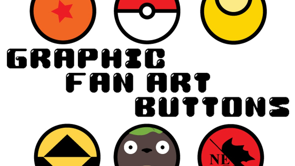 Project image for Graphic Fan Art Buttons!