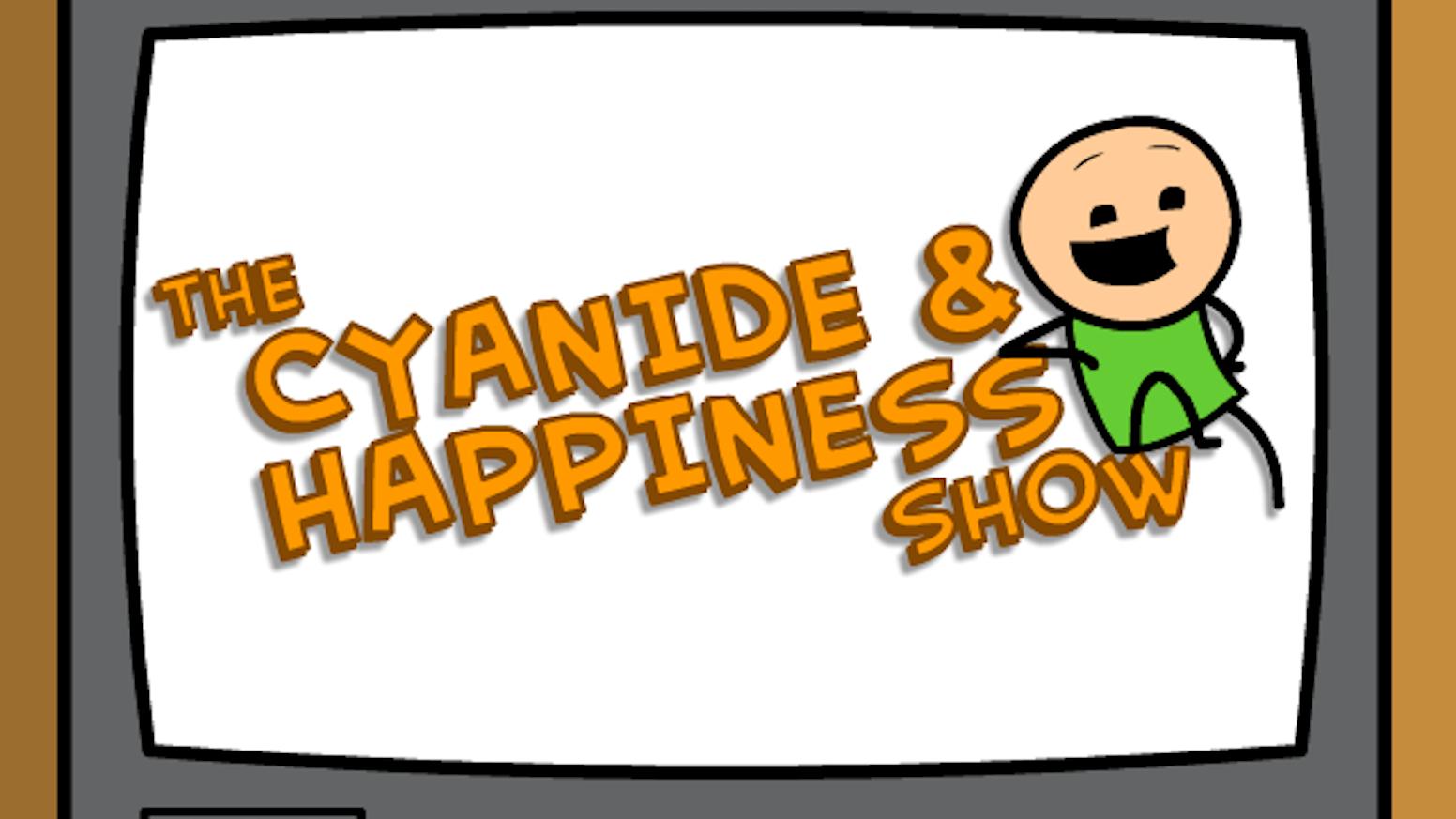 the cyanide & happiness show by kris, rob, matt & dave — kickstarter