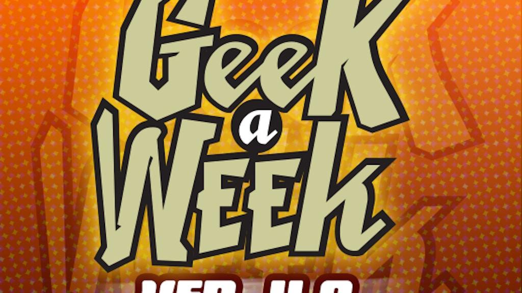 Geek A Week: Version 4.0 project video thumbnail