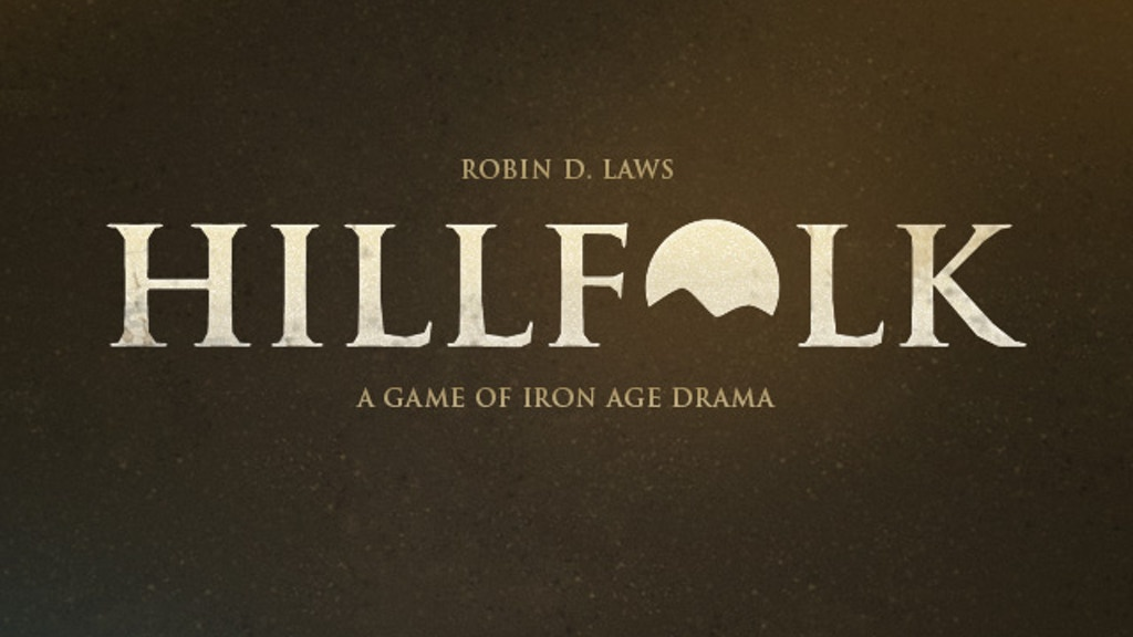 Hillfolk Dramasystem Roleplaying By Robin D Laws By Robin D Laws