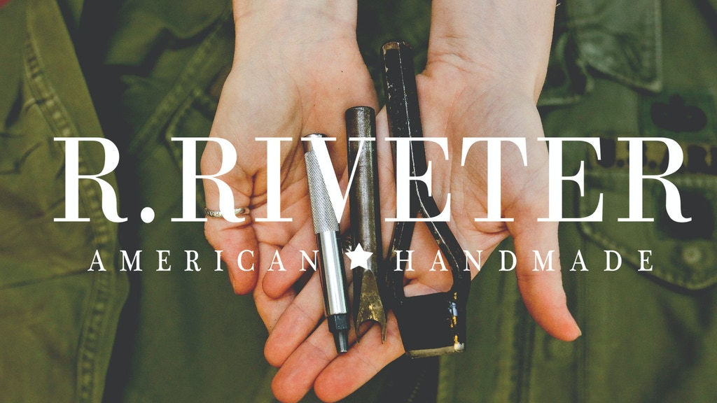 R. Riveter | American Handmade Challenge project video thumbnail