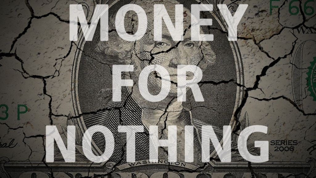 Money For Nothing: Inside The Federal Reserve project video thumbnail