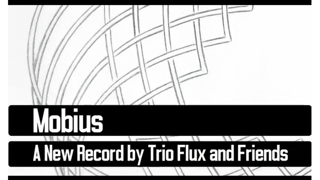 MOBIUS - A New Studio Recording by TRIO FLUX project video thumbnail