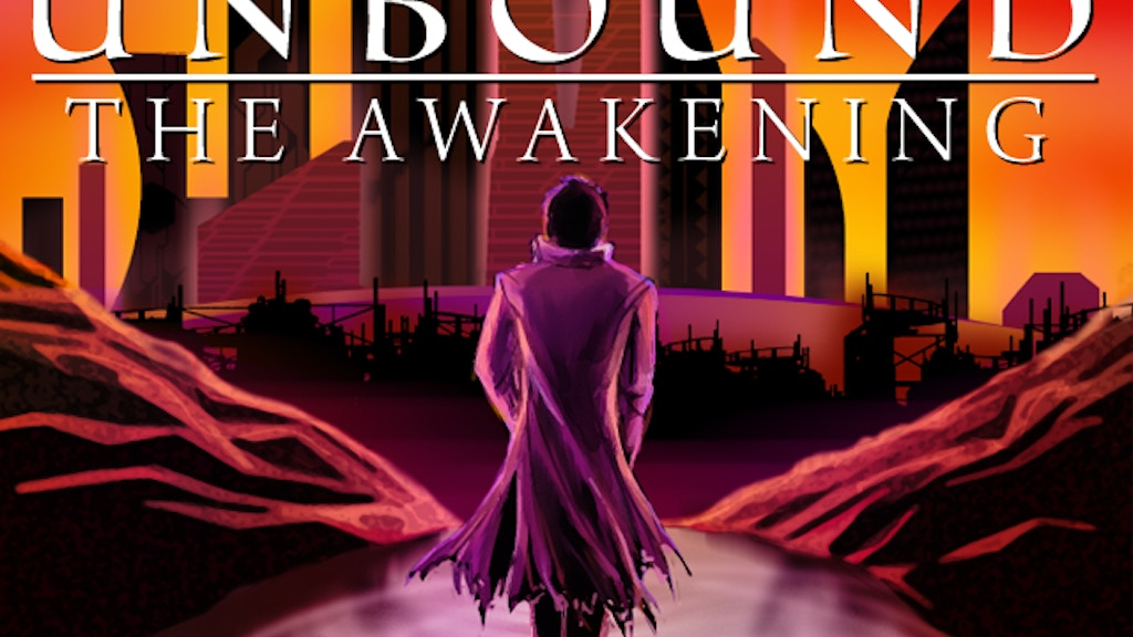 Unbound: The Awakening project video thumbnail