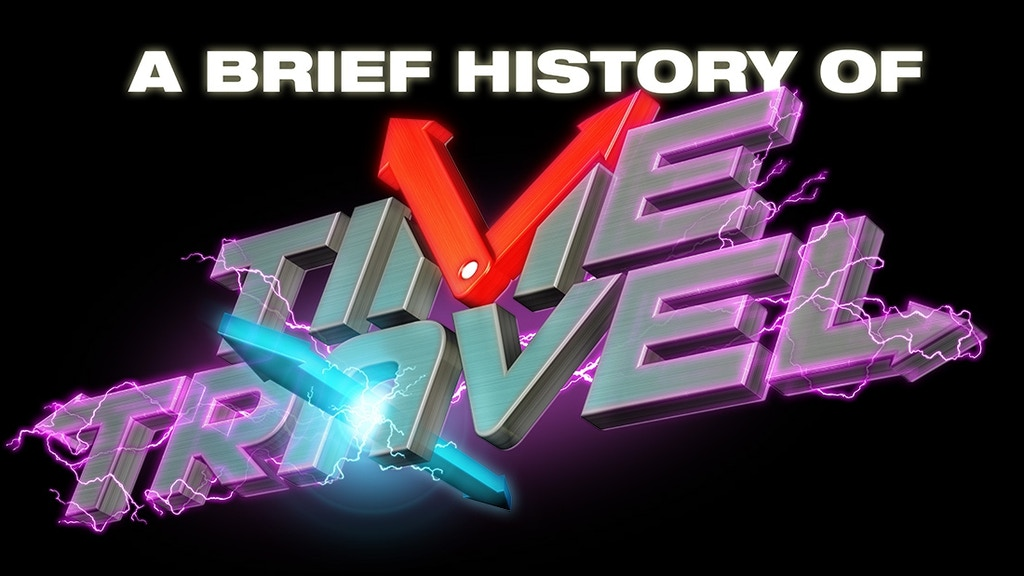 A Brief History of Time Travel project video thumbnail