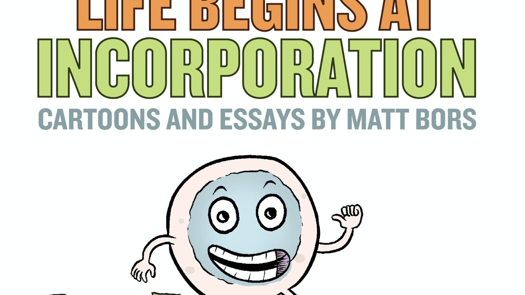 Life Begins At Incorporation: cartoons and essays project video thumbnail