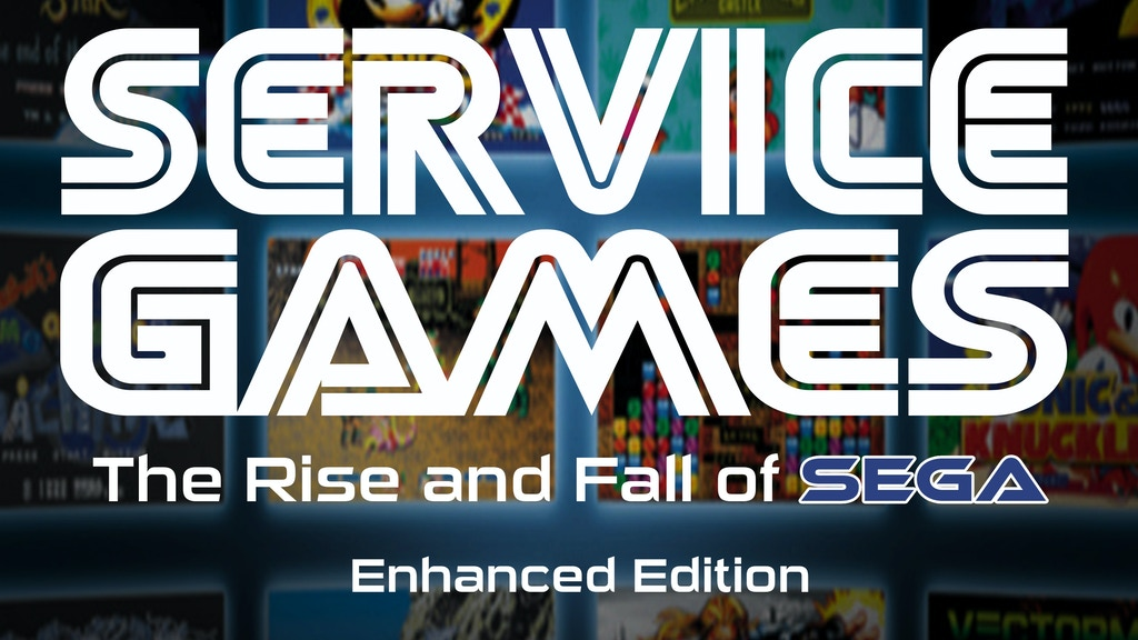 Service Games: The Rise and Fall of SEGA (Enhanced) project video thumbnail