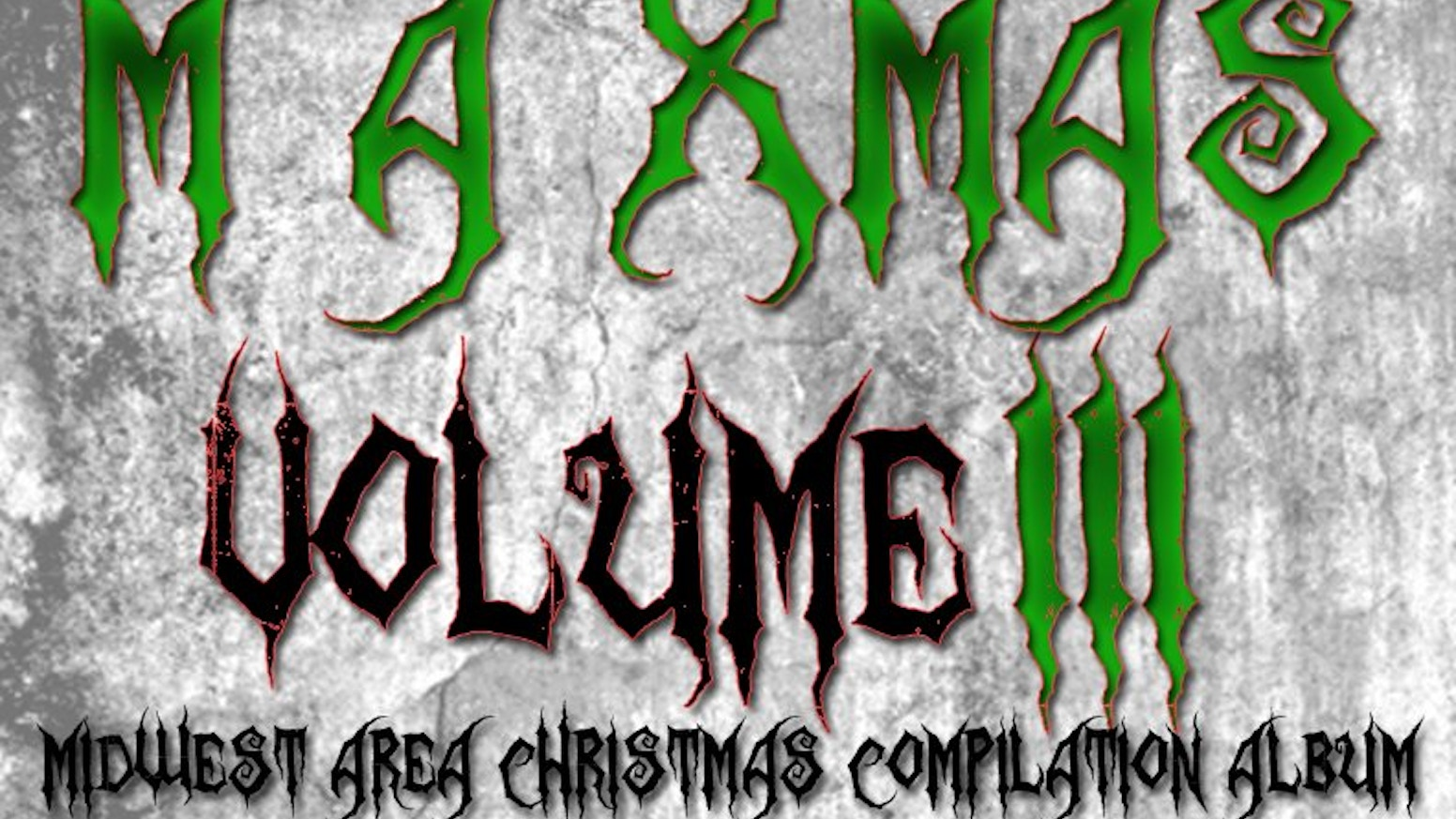 Midwest Area X-Mas Compilation Album (M.A.X-Mas) Vol. III by Jon ...
