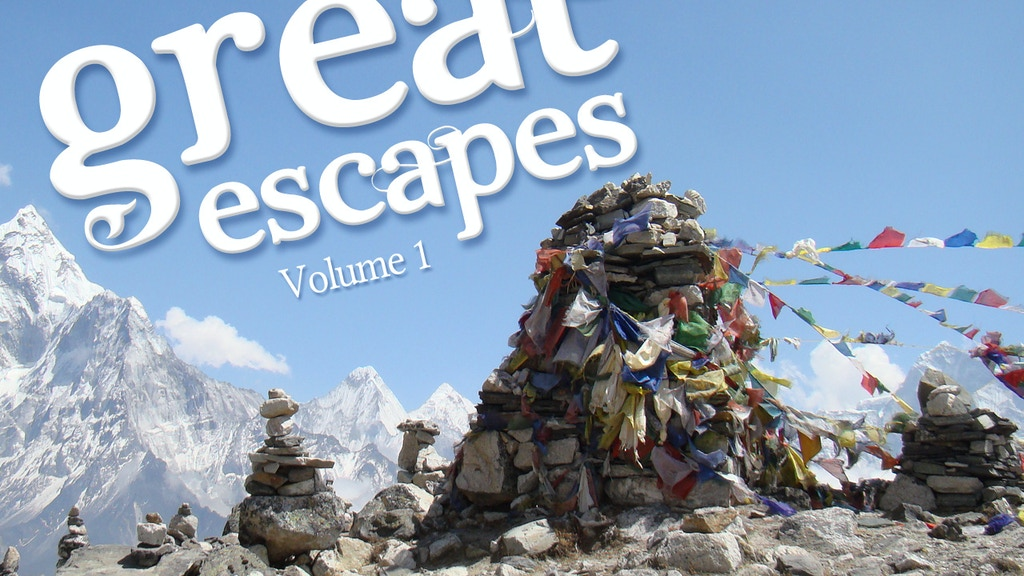 Great Escapes | Volume 1 project video thumbnail